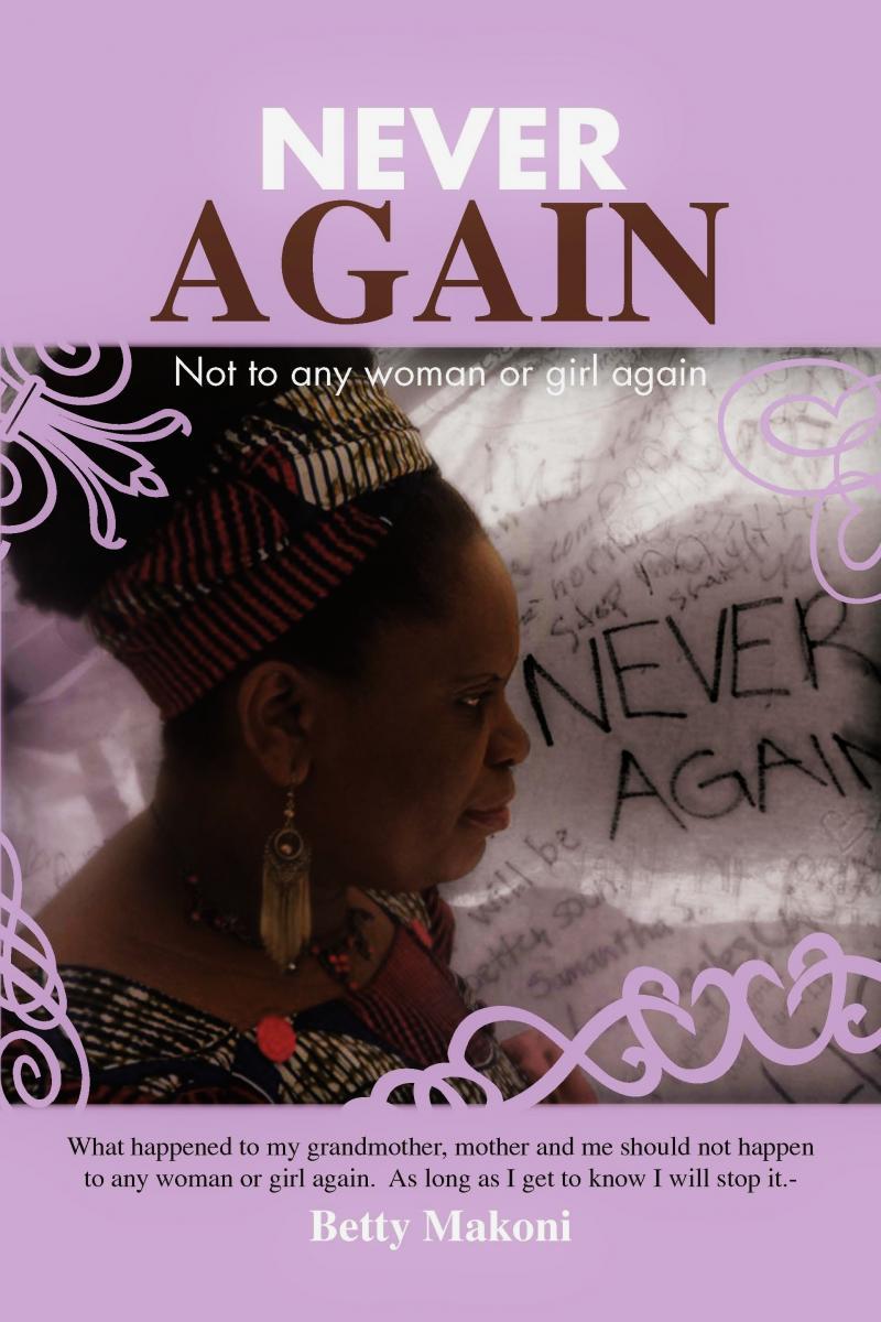 "Betty Makoni ""Never Again"" Book Cover"