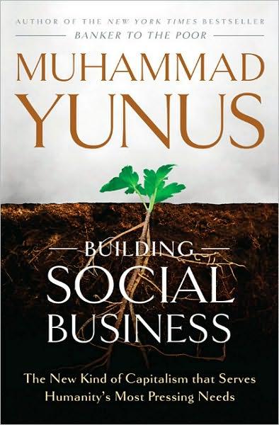 "Muhammad Yunus' ""Building Social Business"" book cover"