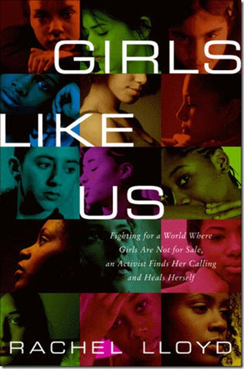 Rachel Lloyd's Girls Like Us book cover