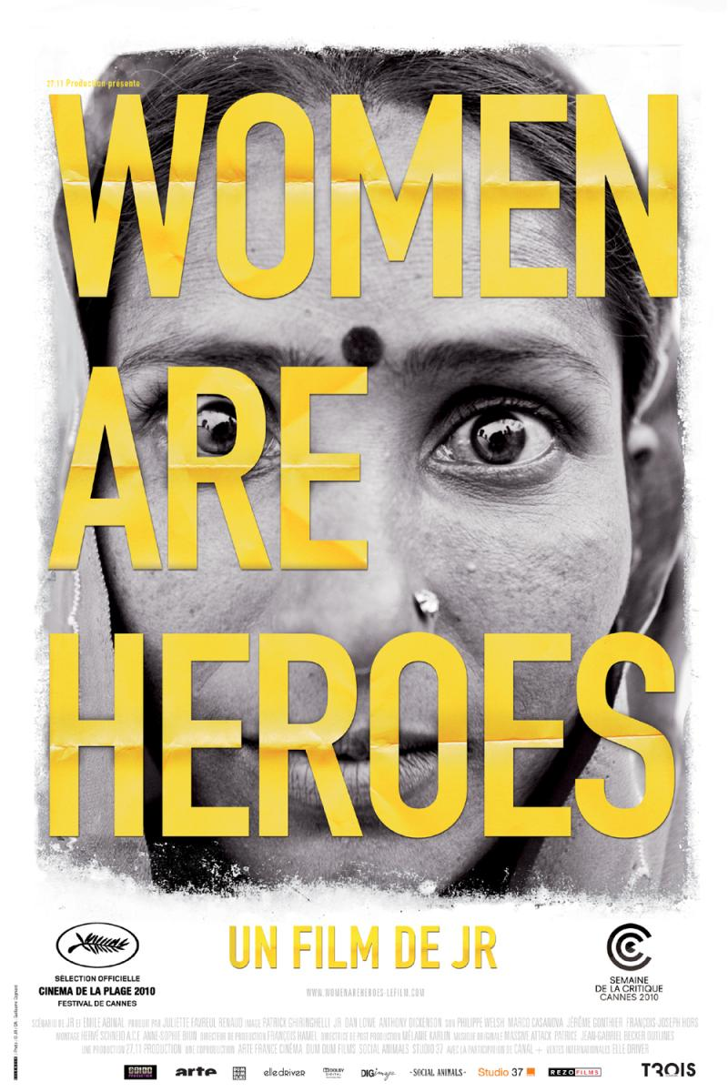 """Movie poster for JR's """"Women are Heroes"""" documentary film"""